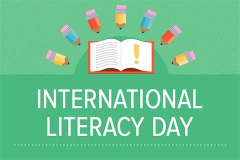 themes for reading day international literacy day 2018 8th september theme quotes
