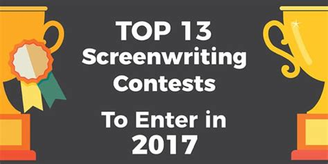 What Are The Best Sweepstakes To Enter - the top 13 screenwriting contests to enter for 2017