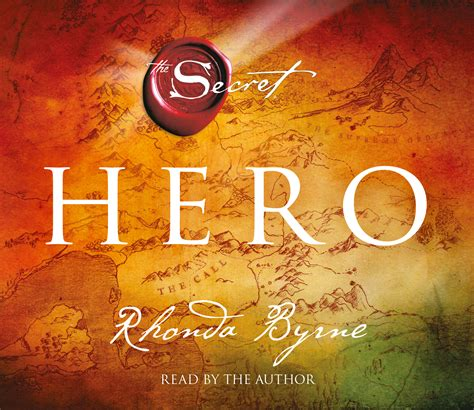 libro hero secret rhonda byrne hero audiobook on cd by rhonda byrne official publisher page simon schuster