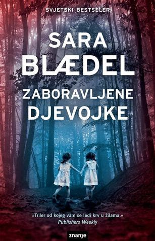 the running louise rick series books zaboravljene djevojke louise rick 7 by blaedel