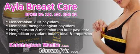 Pemutih Ayla ayla breast care nasa pembesar payudara agen