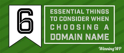 11 Things To Consider When Choosing A by Six Essential Things To Consider When Choosing A Domain