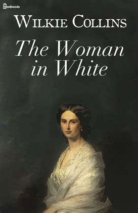 The White A Novel the in white wilkie collins feedbooks