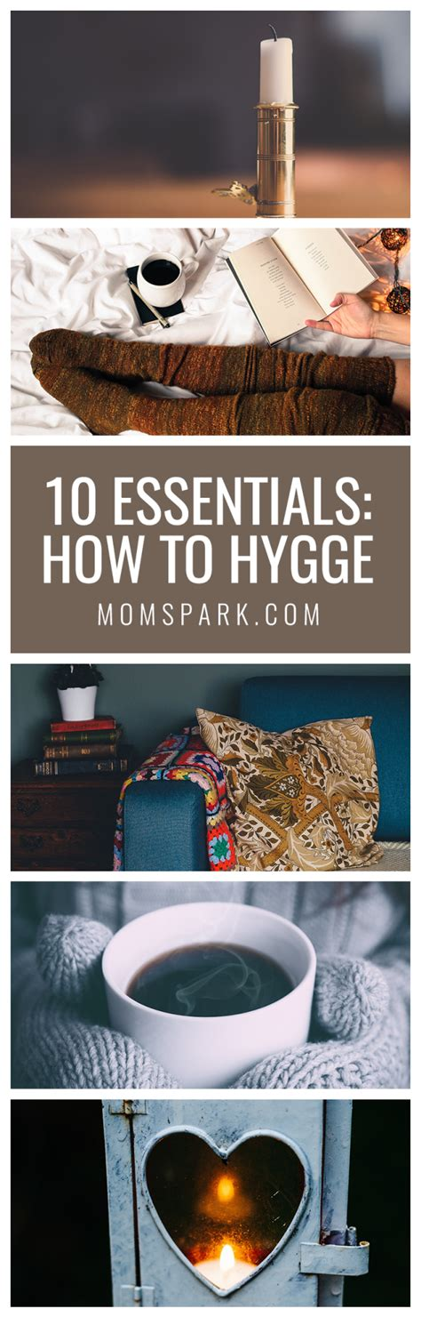 hygge discovering the of happiness how to live cozily and enjoy ã s simple pleasures books 10 essentials on how to hygge spark