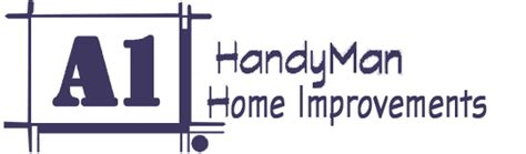 welcome to a1 handyman home improvement