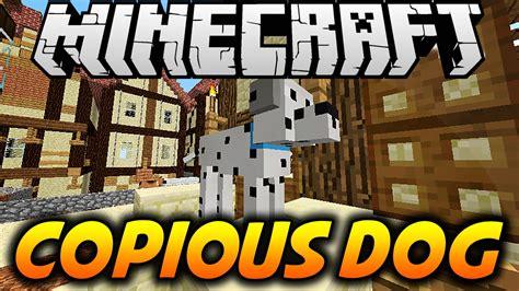 dogs 2 mods copious dogs mod 1 11 1 10 2 1 9 4 minecraft 1 11 mods