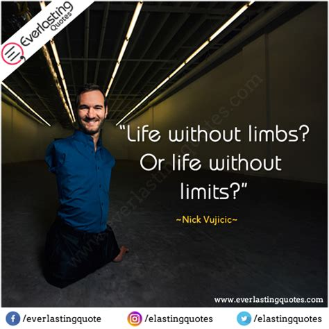 life without limits by nick vujicic reviews discussion life without limbs everlasting quotes