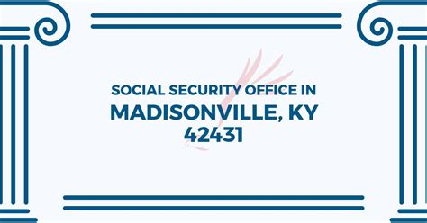 social security office in madisonville kentucky 42431