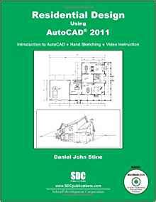 book layout lyx residential design using autocad 2011 daniel john stine