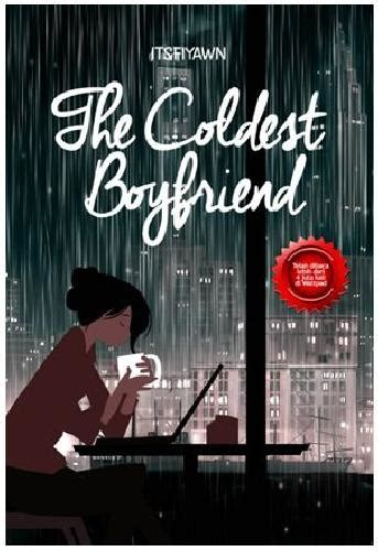 The Coldest Boyfriend Novel Wattpad bukukita the coldest boyfriend toko buku