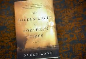 the light of northern fires civil war of northern secession inspires novel