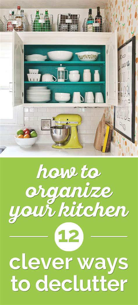 ways to organize your kitchen how to organize your kitchen 12 clever ways to declutter