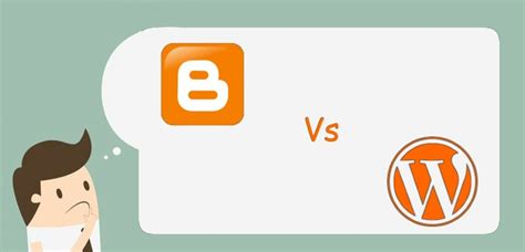blogger vs wordpress 2017 blogger vs wordpress which one is better for blogging
