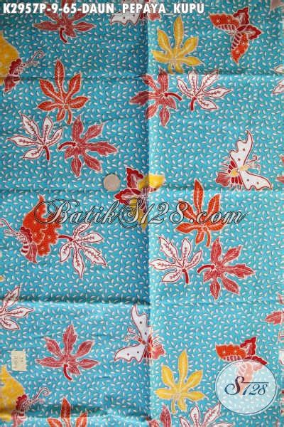 Bahan Kain Balotelli Motif Daun koleksi kain batik motif daun pepaya dan kupu modern bahan busana wanita model baju batik