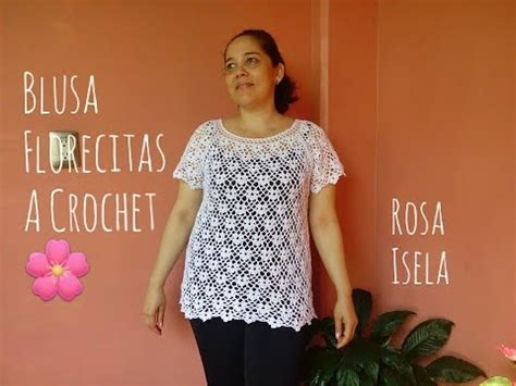 poncho laura zepeda blusa florecitas a crochet youtube