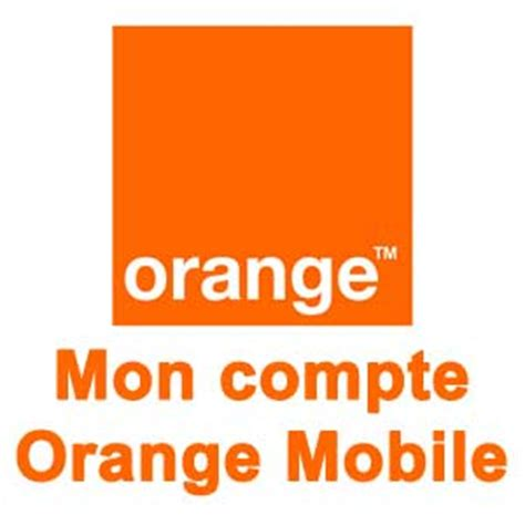 orange mobile mon compte orange mobile sur mobile shop orange fr