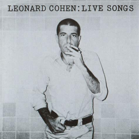 leonard cohen testi leonard cohen discografia completa testi e traduzioni