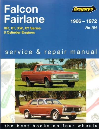 ford falcon xr xt xw xy fairlane zd v8 1966 1972 workshop car manuals repair books information