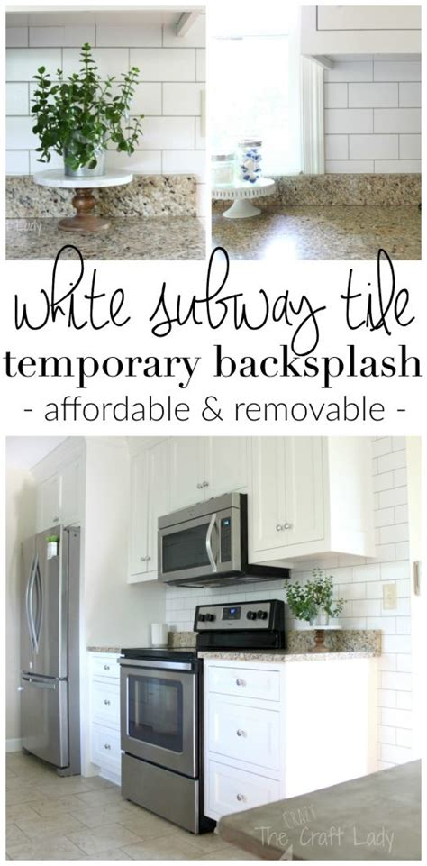 removable kitchen backsplash white subway tile temporary backsplash the tutorial the craft