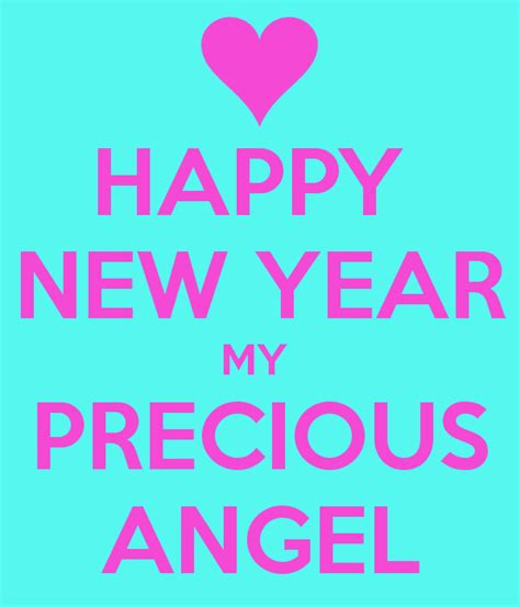 happy new year my precious angel poster mags keep calm