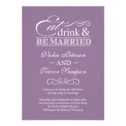 eat drink and be married wedding invitations mauve eat drink and be married wedding invitations zazzle