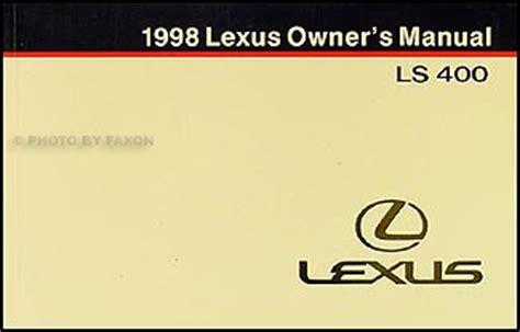 service manual pdf 1998 lexus ls service manual 1998 1998 lexus ls 400 owners manual original