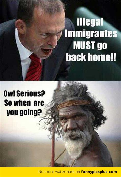 Illegal Memes - illegal immigrants must go back home funny pictures