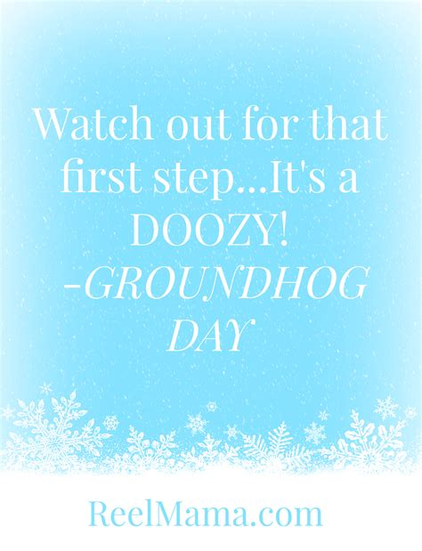 groundhog day that step groundhog day the a seriously hilarious of