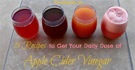 How Often Should I Drink Apple Cider Vinegar Detox Drink by 5 Recipes To Get Your Daily Dose Of Apple Cider Vinegar