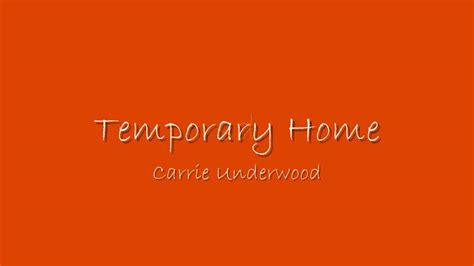 temporary home carrie underwood lyrics