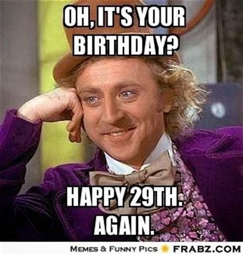 29th Birthday Meme - 17 best images about sending love happy greetings on