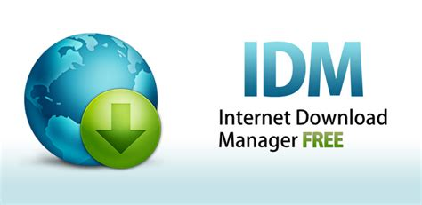 idm internet download manager new full version internet download manager idm latest version full