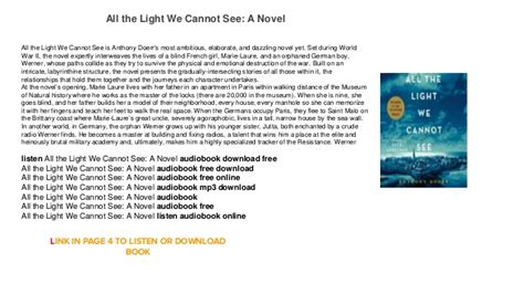 all the light we cannot see audiobook all the light we cannot see a novel free audiobook