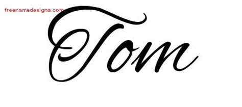 cursive name tattoo designs tom free graphic free name