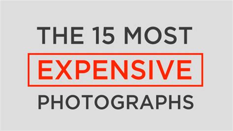 Photographs That Have Become Timeless 15 Most Expensive