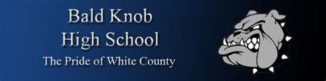 Bald Knob High School by Faculty Bald Knob High School The Pride Of White County