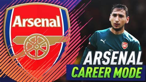 arsenal fifa 18 donnarumma joins arsenal fifa 18 arsenal career mode