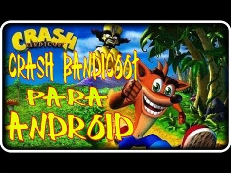crash apk crash bandicoot apk para android