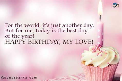 Quotes Happy Birthday My Happy Birthday My Love Quotes Sayings Happy Birthday