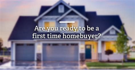 best advice to a time home buyer