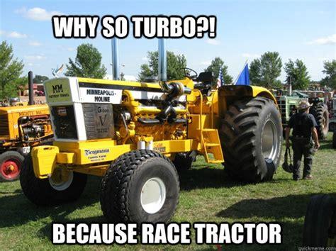 Tractor Meme - race tractor memes quickmeme