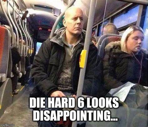 Die Hard Meme - die hard imgflip