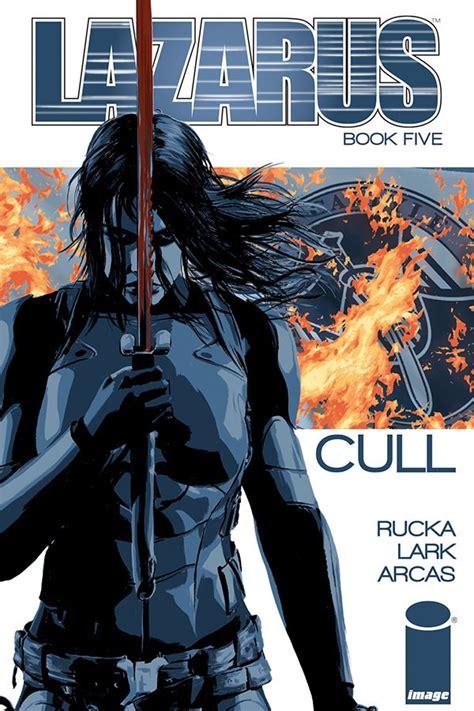 lazarus volume 5 lazarus vol 5 cull tp releases image comics
