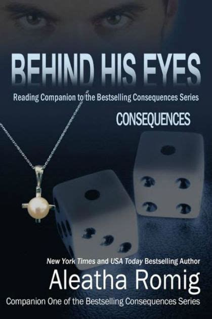 libro behind her eyes the behind his eyes consequences by aleatha romig nook book ebook barnes noble 174