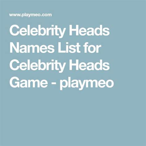 celebrity heads list best 25 celebrity name game ideas on pinterest baby
