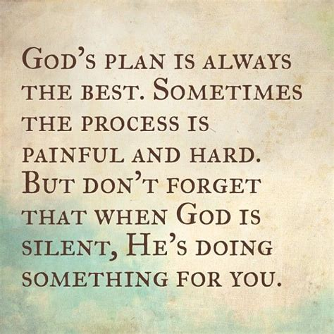 Something He Wont Forget by God S Plan Is Always The Best Sometimes The Process Is