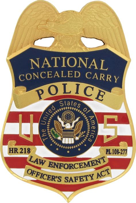 Enforcement Officers Safety Act by Maxsell Corp Conceal Carry Badge Hr 218 Badge In Apparel