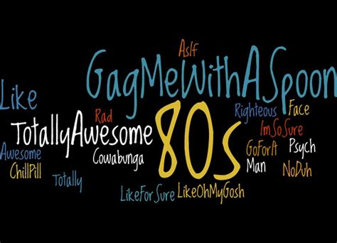 80s Slang by 80s Slang Pictures To Pin On Pinsdaddy