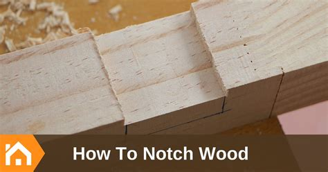 top notch woodworking how to notch wood top memorable tips you should
