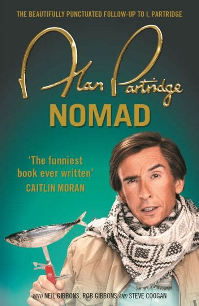 libro nomad cookbook alan partridge nomad by alan partridge nook book ebook barnes noble 174